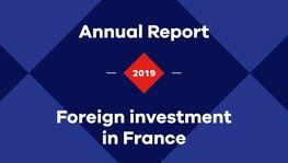 2019, an exceptional year for international investments in France